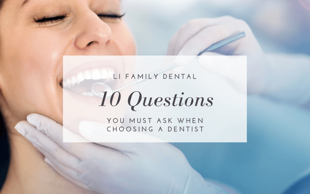 10 Questions you must ask when choosing a dentist