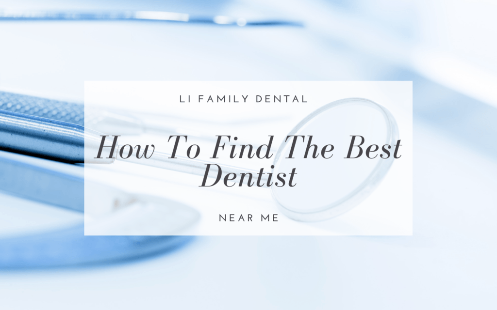 Blog How to find the best dentist near me