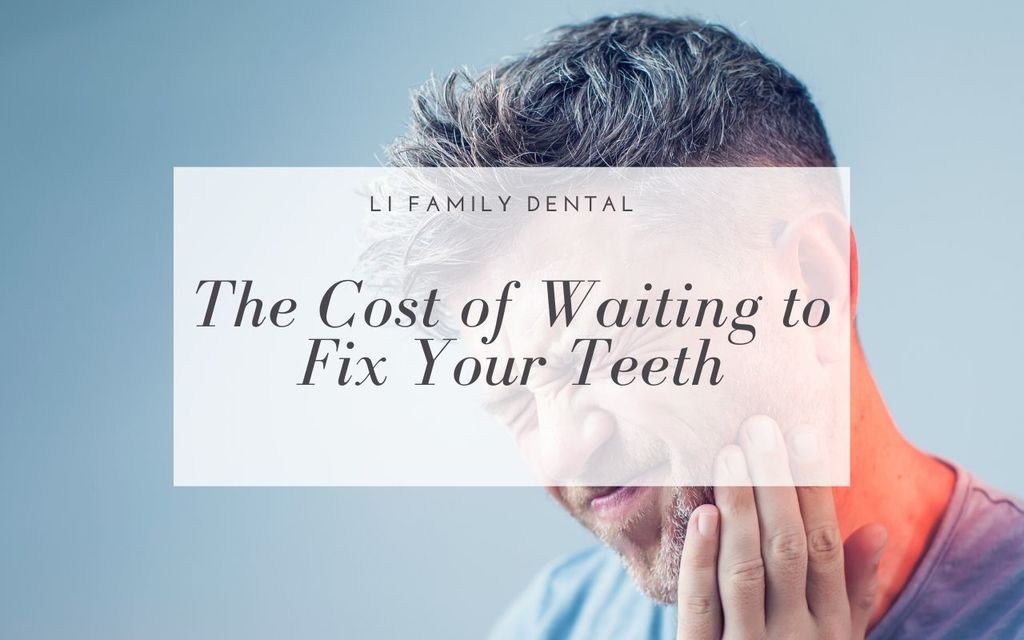 cost of waiting to fix teeth