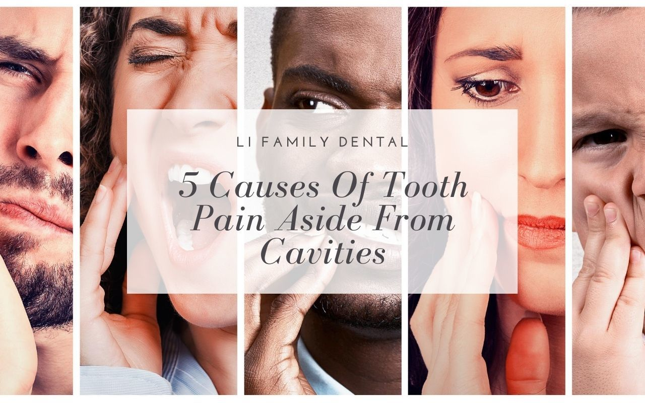 5 Causes Of Tooth Pain Aside From Cavities