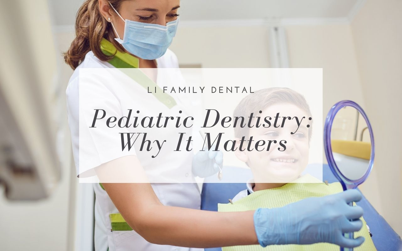 Pediatric Dentistry: Why It Matters